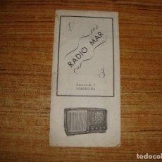 Radios antiguas: CATALOGO TRIPTICO RADIO MAR VER FOTOS. Lote 223506492