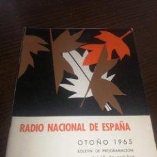 Radios antiguas: BOLETÍN OFICIAL RADIO NACIONAL DE ESPAÑA (1965). Lote 224974320