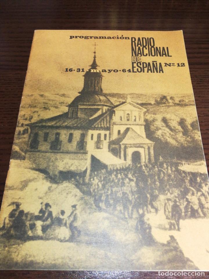 BOLETÍN OFICIAL RADIO NACIONAL ESPAÑA 1964 (Radios, Gramófonos, Grabadoras y Otros - Catálogos, Publicidad y Libros de Radio)
