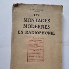Radios antiguas: LES MONTAGES MODERNES EN RADIOPHONIE TOME II. Lote 225082840