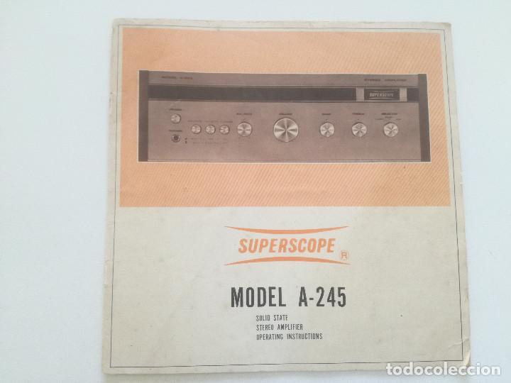 SUPERSCOPE MODEL A-245 // MANUAL DE INSTRUCCIONES AMPLIFCADOR STEREO USA AÑOS 60 // A245 (Radios, Gramófonos, Grabadoras y Otros - Catálogos, Publicidad y Libros de Radio)