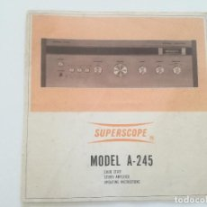 Radios antiguas: SUPERSCOPE MODEL A-245 // MANUAL DE INSTRUCCIONES AMPLIFCADOR STEREO USA AÑOS 60 // A245. Lote 226441885