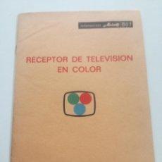 Radios antiguas: INFORMACION MINIWATT B07 - TV EN COLOR 1970 // RECEPTOR TELEVISOR. Lote 227695155