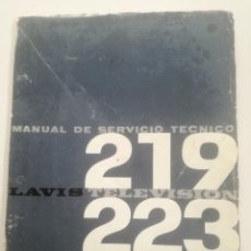 Radios antiguas: LAVIS TELEVISION 219 - 223 - MANUAL SERVICIO TECNICO AÑOS 60-70 // TV RECEPTOR TELEVISOR. Lote 227695825