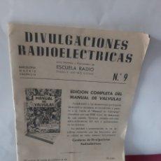 Radios antiguas: DIVULGACIONES RADIOELECTRICA MANUAL DE VÁLVULAS ESCUELA DE RADIO F.MAYMO.BARCELONA. Lote 228009755