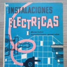 Radios antiguas: ELECTRONICA, ELECTRICIDAD, ANTIGUO LIBRO INSTALACIONES ELECTRICAS. Lote 228391210