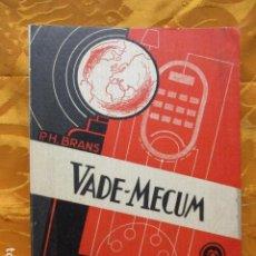 Radios antiguas: VADE-MECUM DE VÁLVULAS UNIVERSALES .- P.H. BRANS (1948). Lote 229270305