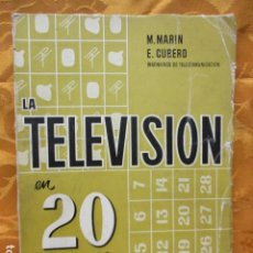 Radios antiguas: LA TELEVISION EN 20 LECCIONES - M. MARIN - E. CUBERO. MARCOMBO EDICIONES.. Lote 229270920