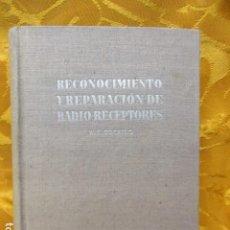 Rádios antigos: RECONOCIMIENTO Y REPARACION DE RADIO-RECEPTORES, W.T. COCKING,. Lote 229275170