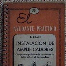 Radios antiguas: INSTALACION DE AMPLIFICADORES.. Lote 229670505