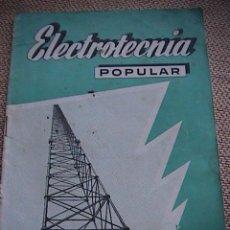 Radios antiguas: ELECTROTÉCNIA POPULAR. Nº 1, 2 Y 3. Lote 229672530