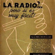 Rádios antigos: AISBERG : LA RADIO, PERO SI ES MUY FÁCIL (ARBÓ, 1951). Lote 229808955