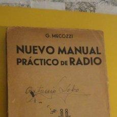 Radios antiguas: G.MECOZZI.NUEVO MANUAL PRACTICO DE RADIO.IBERO-ITALICA 1941. Lote 230623625