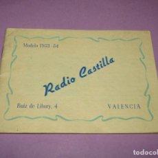 Radios antiguas: ANTIGUO CATÁLOGO DE RADIOS RADIO CASTILLA EN VALENCIA DEL AÑO 1953-54. Lote 231615770