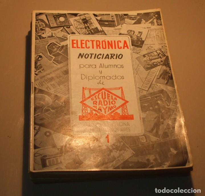 Radios antiguas: 18 REVISTAS COLECCIÓN COMPLETA ELECTRÓNICA NOTICIARIO ESCUELA RADIO MAYMÓ, - Foto 7 - 67693601