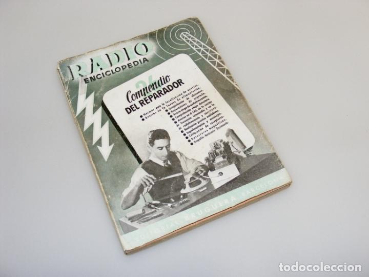 COMPENDIO DEL REPARADOR - 1ª EDICIÓN (1946) - RADIO ENCICLOPEDIA - VER DESCRIPCIÓN. (Radios, Gramófonos, Grabadoras y Otros - Catálogos, Publicidad y Libros de Radio)