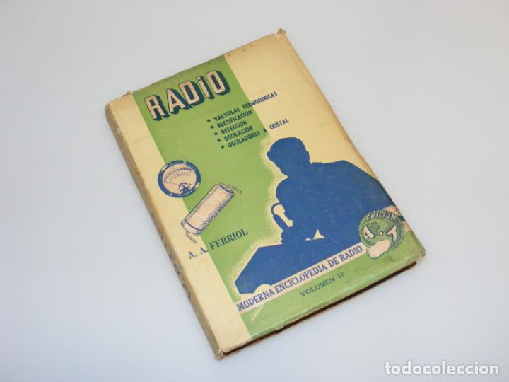 RADIO (1946) - MODERNA ENCICLOPEDIA DE RADIO - VOLUMEN 10 - VER DESCRIPCIÓN. (Radios, Gramófonos, Grabadoras y Otros - Catálogos, Publicidad y Libros de Radio)