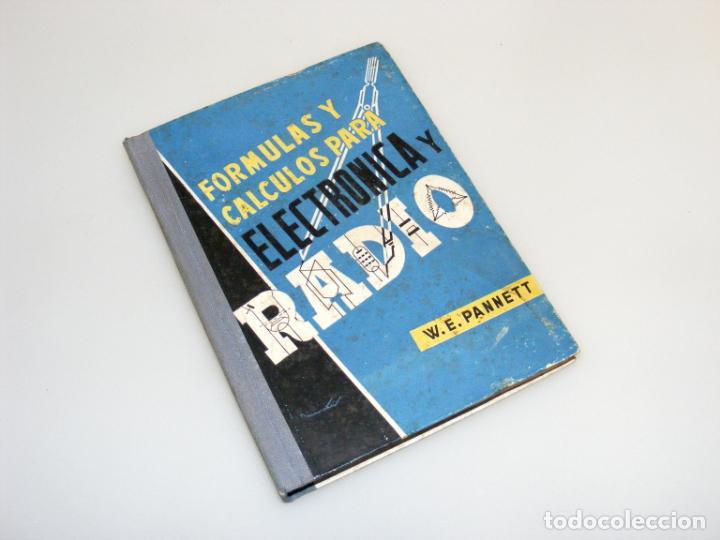 FÓRMULAS Y CÁLCULOS PARA ELECTRÓNICA Y RADIO (1968) - VER DESCRIPCIÓN. (Radios, Gramófonos, Grabadoras y Otros - Catálogos, Publicidad y Libros de Radio)
