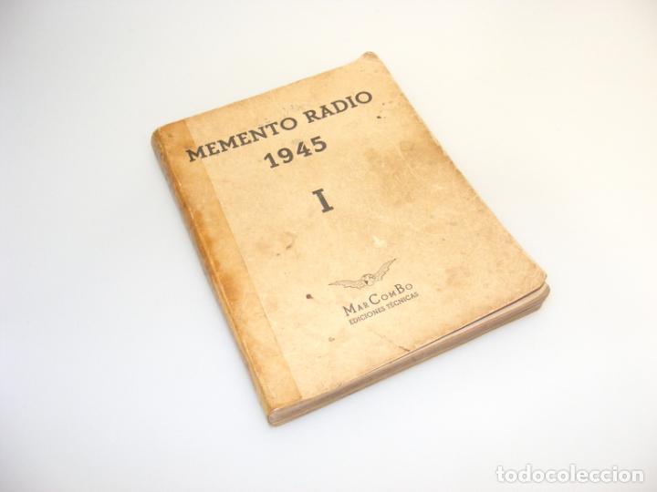 MEMENTO RADIO I (1945) - MARCOMBO - VER DESCRIPCIÓN. (Radios, Gramófonos, Grabadoras y Otros - Catálogos, Publicidad y Libros de Radio)