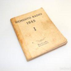 Radios antiguas: MEMENTO RADIO I (1945) - MARCOMBO - VER DESCRIPCIÓN.. Lote 233951775