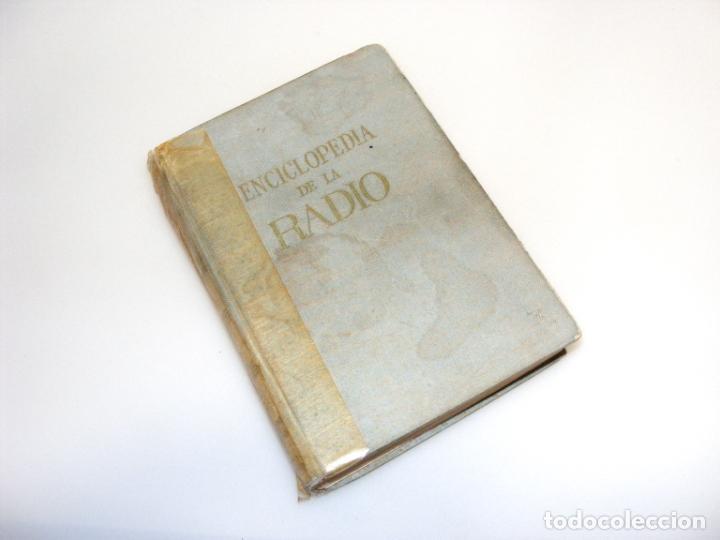 ENCICLOPEDIA DE LA RADIO (1967) - 2ª EDICIÓN - VER DESCRIPCIÓN. (Radios, Gramófonos, Grabadoras y Otros - Catálogos, Publicidad y Libros de Radio)