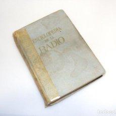 Radios antiguas: ENCICLOPEDIA DE LA RADIO (1967) - 2ª EDICIÓN - VER DESCRIPCIÓN.. Lote 233953575