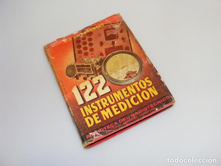 122 INSTRUMENTOS DE MEDICIÓN (1946) - 1ª EDICIÓN - R. J. DE DARKNESS - VER DESCRIPCIÓN. (Radios, Gramófonos, Grabadoras y Otros - Catálogos, Publicidad y Libros de Radio)