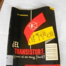 Radios antiguas: ¿EL TRANSISTOR?... PERO SI ES MUY FACIL - MARCOMBO. Lote 235547960