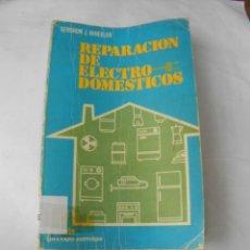 Radios antiguas: REPARACION DE ELECTRODOMESTICOS. Lote 235560515