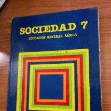 Radios antiguas: SOCIEDAD 7 EGB SANTILLANA-LIBRO DE TEXTO. Lote 235782640