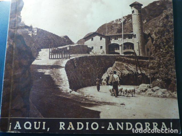 RADIO ANDORRA ¡AQUI RADIO ANDORRA! PRIMER LIBRO SOBRE RADIO ANDORRA. MUY RARO (Radios, Gramófonos, Grabadoras y Otros - Catálogos, Publicidad y Libros de Radio)