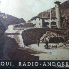 Radios antiguas: RADIO ANDORRA ¡AQUI RADIO ANDORRA! PRIMER LIBRO SOBRE RADIO ANDORRA. MUY RARO. Lote 236040510