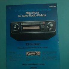 Radios antiguas: PHILIPS -AUTO RADIO -1 PAG.34 X 26 CM - PUBLICIDAD AÑO 1975 - RECORTE - VER DETALLES. Lote 236044275
