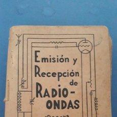 Radios antiguas: EMISION Y RECEPCION DE RADIO ONDAS, J.A.DE LA LAMA, 3 TOMOS, PRIMERA EDICION 1942. Lote 236352715