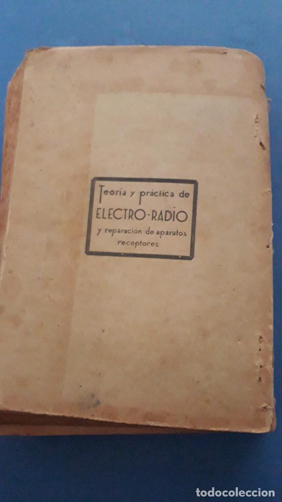 Radios antiguas: emision y recepcion de radio ondas, j.a.de la lama, 3 tomos, primera edicion 1942 - Foto 7 - 236352715