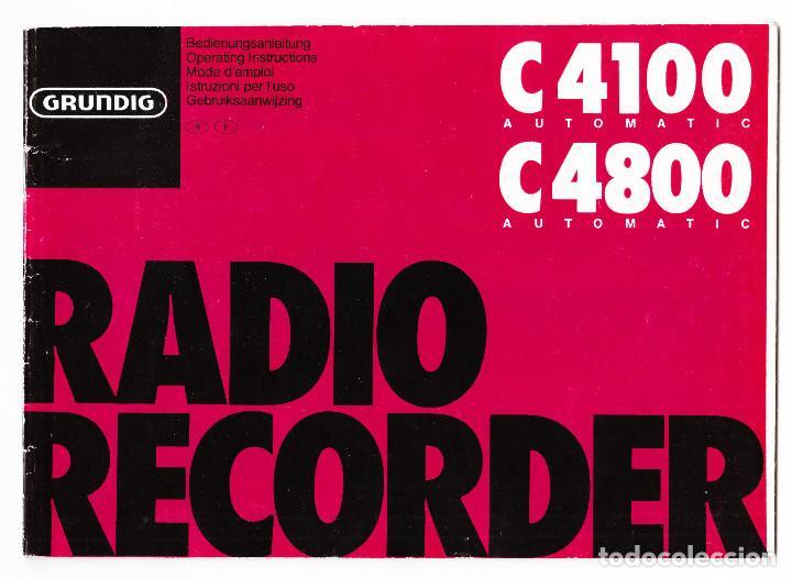 INSTRUCCIONES DE USO RADIO GRUNDIG C4100 C4800 (Radios, Gramófonos, Grabadoras y Otros - Catálogos, Publicidad y Libros de Radio)