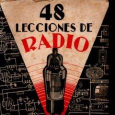 Radios antiguas: 48 LECCIONES DE RADIO TOMO II (HOBBY, 1945). Lote 236889825
