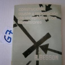 Radios antiguas: CONSTRUCCION, AJUSTE Y REPARACION DE RECEPTORES CON TRANSISTORES. Lote 238120525