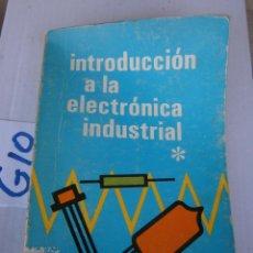 Radios antiguas: INTRODUCCION A LA ELECTRONICA INDUSTRIAL. Lote 240274055
