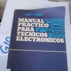 Radios antiguas: MANUAL PRACTICO PARA TECNICOS ELECTRONICOS. Lote 240274285
