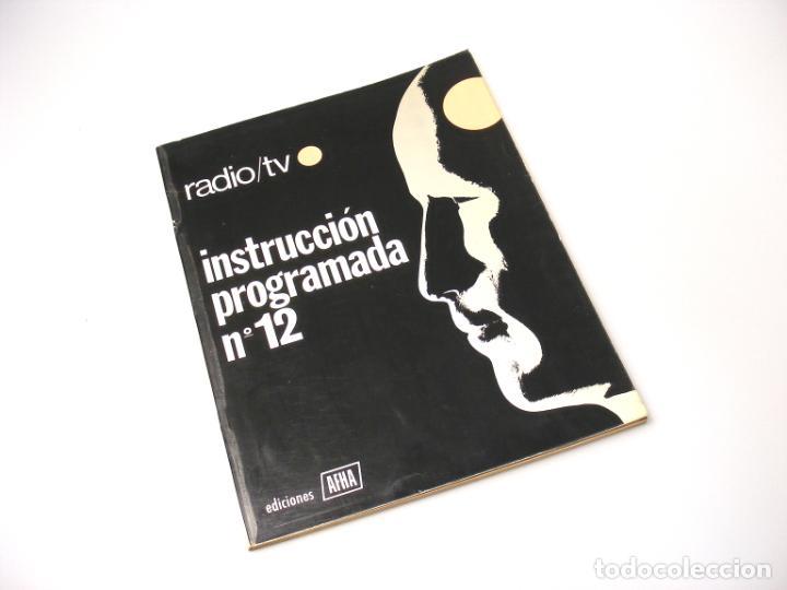 AFHA - INSTRUCCIÓN PROGRAMADA Nº12 - BUEN ESTADO. (Radios, Gramófonos, Grabadoras y Otros - Catálogos, Publicidad y Libros de Radio)