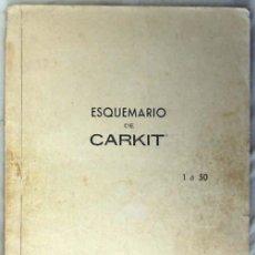 Rádios antigos: ESQUEMARIO DE CARKIT / 1 A 50 - 1972 - VER DESCRIPCIÓN. Lote 241790165