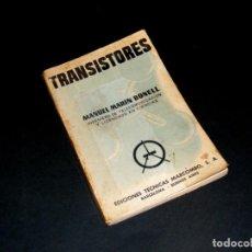 Rádios antigos: TRANSISTORES - MANUEL MARÍN BONELL - MARCOMBO - 3ª EDICIÓN (1960). Lote 242851435