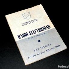 """Radios antiguas: JUGI (BARCELONA) - CATÁLOGO GENERAL ILUSTRADO """"C"""" - RADIO - ELECTRICIDAD - VER FOTOS.. Lote 243031285"""