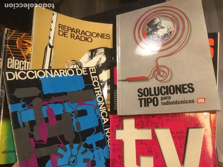 Radios antiguas: 16 libros publicaciones electronia, radio tv , diccionario de electronica. ver fotos - Foto 2 - 243685470
