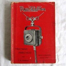 Radios antiguas: RADIOTELEFONÍA, TRATADO PRÁCTICO, F.R. PEDRAZA, 1931. Lote 245457810