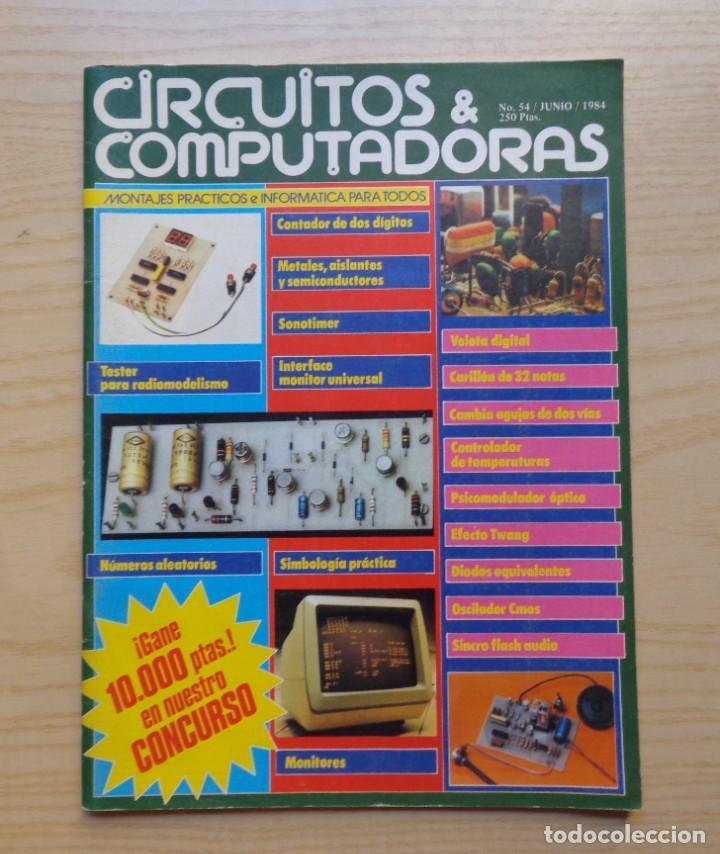 REVISTA CIRCUITOS & COMPUTADORAS Nº 54 (Radios, Gramófonos, Grabadoras y Otros - Catálogos, Publicidad y Libros de Radio)