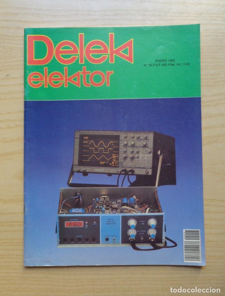 REVISTA DELEK ELEKTOR Nº 16 (Radios, Gramófonos, Grabadoras y Otros - Catálogos, Publicidad y Libros de Radio)