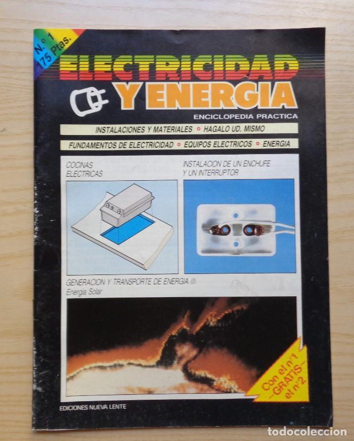 REVISTA ELECTRICIDAD Y ENERGIA Nº 1 (Radios, Gramófonos, Grabadoras y Otros - Catálogos, Publicidad y Libros de Radio)