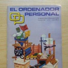 Radios antiguas: REVISTA EL ORDENADOR PERSONAL Nº 10. Lote 245491745